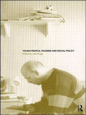 Young People, Housing and Social Policy