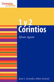 1 y 2 Corintios by Efrain Agosto