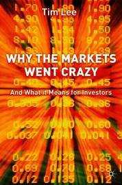 Why The Markets Went Crazy by T Lee image