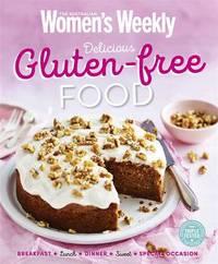 Delicious Gluten-free Food by Australian Women's Weekly