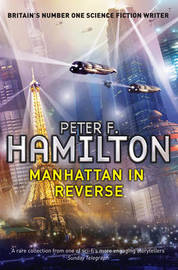Manhattan in Reverse by Peter F Hamilton