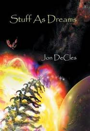 Stuff as Dreams by Jon DeCles image