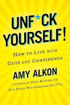 Unf*ckology by Amy Alkon image