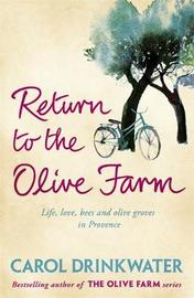Return to the Olive Farm by Carol Drinkwater image