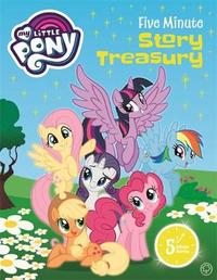 My Little Pony: Five Minute Treasury by My Little Pony