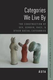 Categories We Live By by ASTA