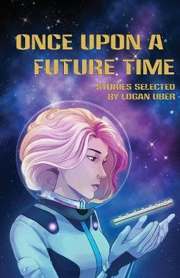 Once Upon a Future Time by Deanna Young