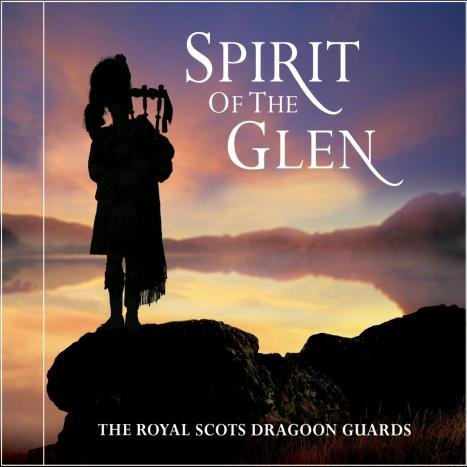 Spirit Of The Glen by The Royal Scots Dragoon Guards image