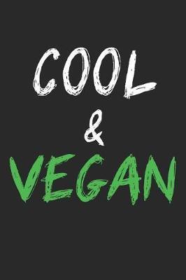 Cool & Vegan by Vegetarian Notebooks