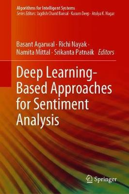 Deep Learning- Based Approaches for Sentiment Analysis