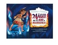 Maui me te Ahi a Mahuika by Donovan Bixley