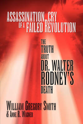 Assassination Cry of a Failed Revolution by William Gregory & Wagner Anne R. Smith image