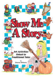 Show Me a Story by Dianne Williams image
