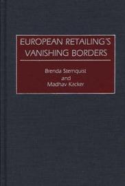 European Retailing's Vanishing Borders by Madhav Kacker