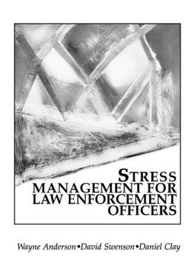 Stress Management for Law Enforcement Officers by Wayne Anderson image