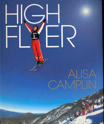 High Flyer by Alisa Camplin