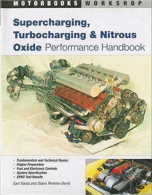 Supercharging, Turbocharging and Nitrous Oxide Performance by Earl Davis