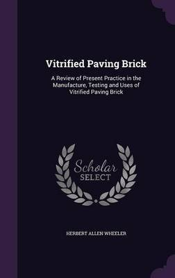 Vitrified Paving Brick by Herbert Allen Wheeler