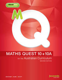 Maths Quest 10+10a for the Australian Curriculum 2E & eBookPLUS by Kylie Boucher