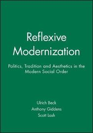 Reflexive Modernization by Ulrich Beck