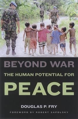Beyond War by Douglas P. Fry
