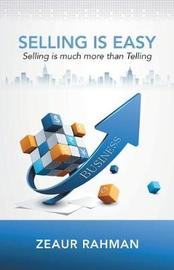 Selling Is Easy by Zeaur Rahman