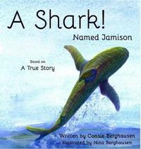 A Shark! Named Jamison by Consie Berghausen image