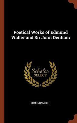 Poetical Works of Edmund Waller and Sir John Denham by Edmund Waller image