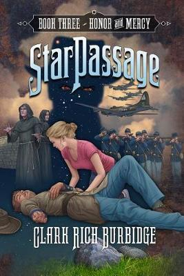 Starpassage: Honor and Mercy by Clark Rich Burbidge image