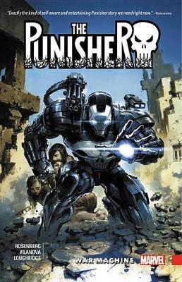 The Punisher: War Machine Vol. 1 by Matthew Rosenberg