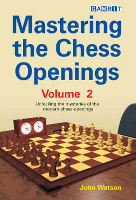 Mastering the Chess Openings: v. 2 by John Watson image