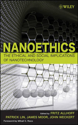 Nanotechnology: The Ethical and Social Implications of Nanotechnology image