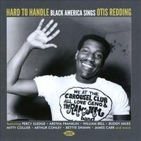 Hard To Handle - Black America Sings Otis Redding by Various Artists