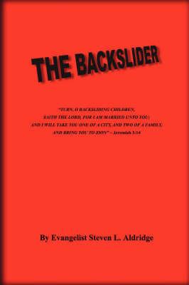 The Backslider by Steven Aldridge