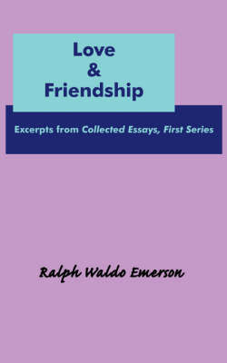 Love & Friendship by Ralph Waldo Emerson image