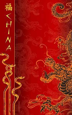 China Notebook: Chinese New Year Gifts / Presents ( Lucky Chinese Ruled Notebook with Dragon & Bamboo ) by Smart Bookx image