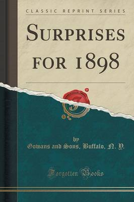 Surprises for 1898 (Classic Reprint) by Gowans And Sons Buffalo N Y image