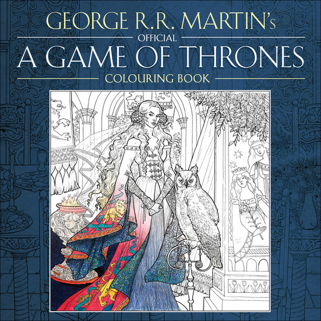 George R Martins Game Of Thrones Colouring Book By RR Martin