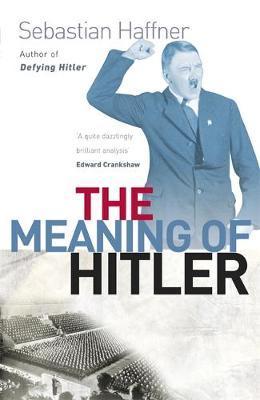 The Meaning Of Hitler by Sebastian Haffner image
