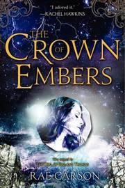 The Crown of Embers by Rae Carson image