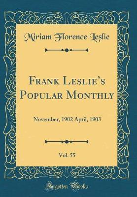 Frank Leslie's Popular Monthly, Vol. 55 by Miriam Florence Leslie image