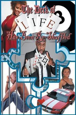 The Deck of Life Has Been Re-Shuffled by Dexter Sharod Tarver image