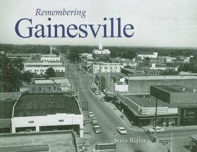 Remembering Gainesville