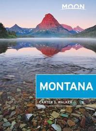Moon Montana (First Edition) by Carter Walker