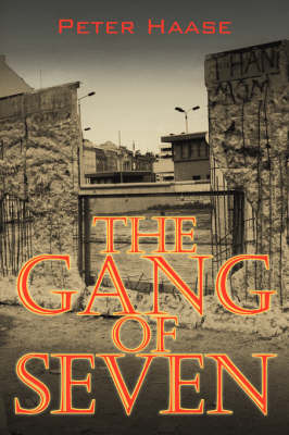 The Gang of Seven: A Post World War II Novel by Peter Haase image