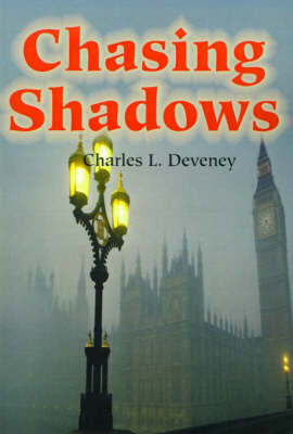 Chasing Shadows by Charles L Deveney image