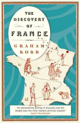 The Discovery of France by Graham Robb image