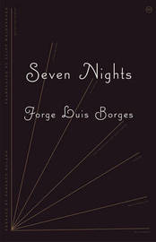 Seven Nights by Jorge Luis Borges