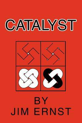 Catalyst by Jim Ernst