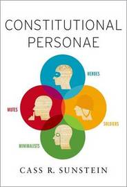 Constitutional Personae by Cass R Sunstein